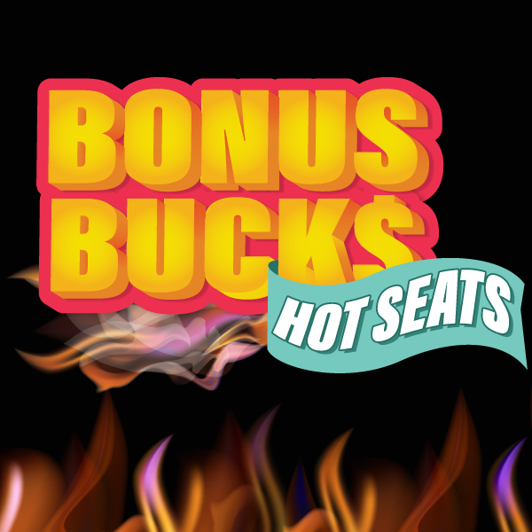 Bonus Bucks Hot Seats